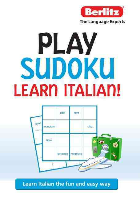 Berlitz Play Sudoku, Learn Italian By Berlitz International, Inc. (COR)
